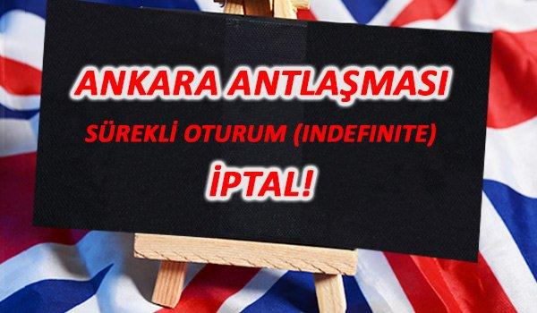 ANKARA ANTLAŞMASI SÜREKLİ OTURUM İPTAL!