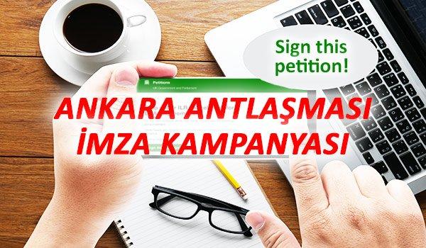 Ankara Antlaşması İmza Kampanyası