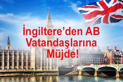 İngiltere'den AB Vatandaşlarına Müjde!