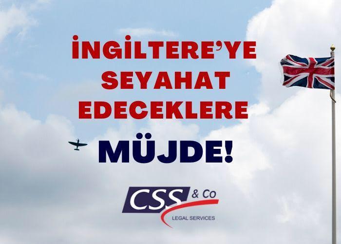 İNGİLTERE'YE SEYAHAT EDECEKLERE MÜJDE!