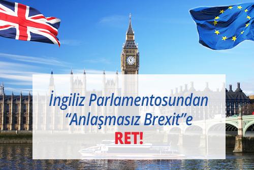 anlaşmasız brexite ret