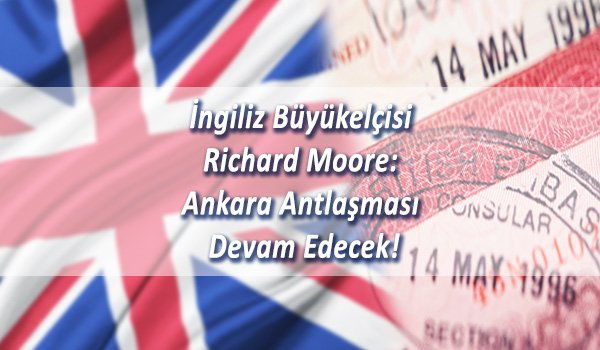 Ankara Antlaşması Devam Edecek!