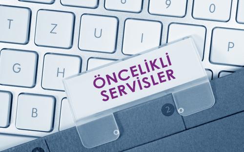 Türkiye'den Yapılan Başvurular için Öncelikli Servisler