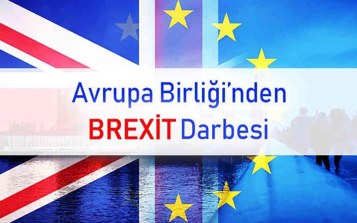 Avrupa Birliği'nden Brexit Darbesi