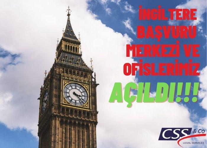 İngiltere Başvuru Merkezleri ve Ofislerimiz Açıldı!